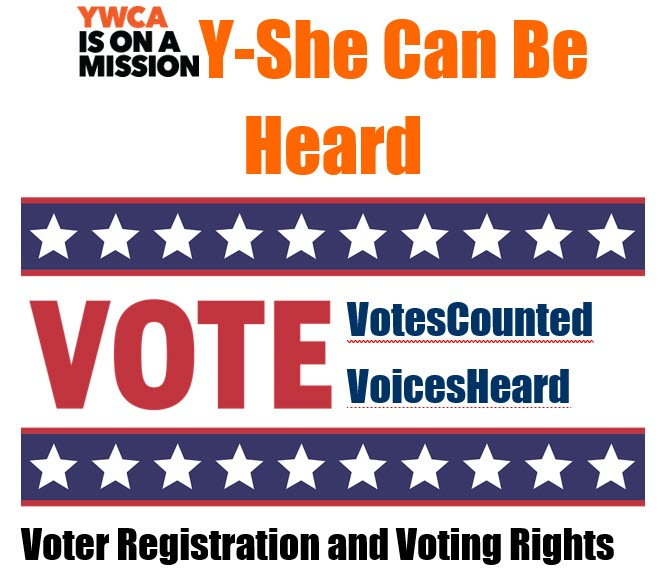 Y She Can:   Voter Registration and Voting Rights @ YWCA Houston Gateway Center