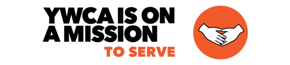 ywca is on a mission to serve